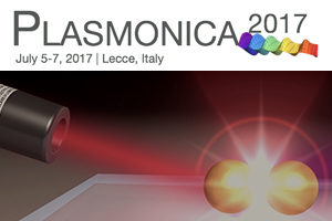 PLASMONICA 2017 Lecce 5 -7 Luglio 2017