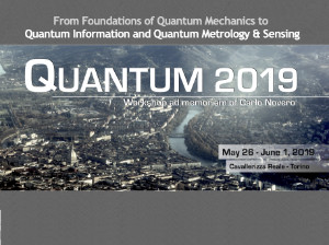 """Quantum 2019"" From Foundations of Quantum Mechanics to Quantum Information and Quantum Metrology"